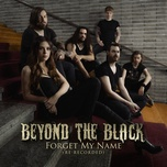 forget my name (re-recorded) (single) - beyond the black