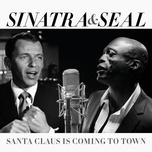 santa claus is coming to town (single) - frank sinatra, seal