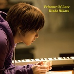 prisoner of love (single) - utada hikaru