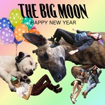 happy new year (single) - the big moon
