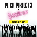 freedom! '90 x cups (from pitch perfect 3 soundtrack) (single) - the bellas, v.a