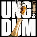 ung & dum (single) - le homes