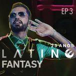 latino fantasy - 25 anos de carreira (ao vivo / ep 3) - latino