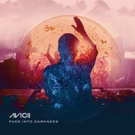 fade into darkness (remixes) (single) - avicii