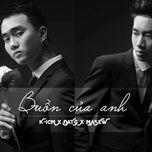 buon cua anh (single) - k-icm, dat g, masew