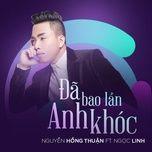 da bao lan anh khoc (single) - nguyen hong thuan, ngoc linh