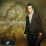 chi chung do thoi (2011) - quoc khanh