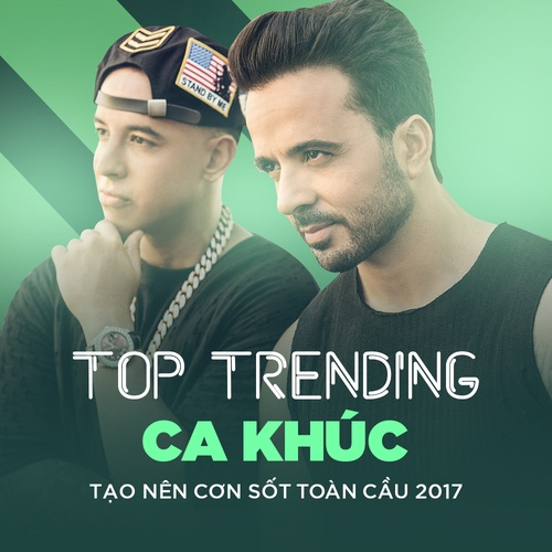 Top 10 Ca Khúc Nhạc Quốc Tế Hot 2017