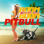 muevelo loca boom boom (single) - pitbull