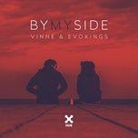 by my side (single) - vinne, evokings