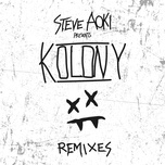 steve aoki presents kolony (remixes ep) - steve aoki