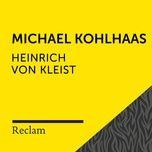 kleist: michael kohlhaas (reclam horbuch) - reclam horbucher, hans sigl, heinrich von kleist