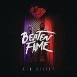 kim bilir (single) - beaten fame