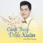 canh thiep dau xuan - dao phi duong