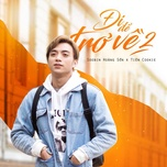 chuyen di cua nam (di de tro ve 2) (single) - soobin hoang son