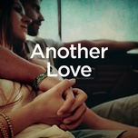 another love (piano version) (single) - michael forster, tom odell