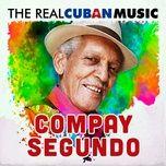 the real cuban music (remasterizado) - compay segundo
