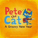 pete the cat: a groovy new year - v.a