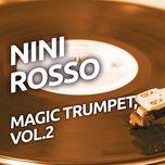 nini rosso - magic trumpet, vol.2 - nini rosso
