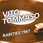 vito tommaso - rarities 1967 - vito tommaso