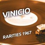 vinicio - rarities 1967 - vinicio