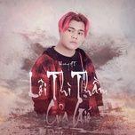 loi thi tham cua gio (single) - hoang at