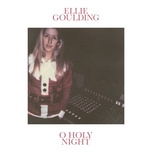 o holy night (single) - ellie goulding