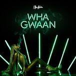 wha gwaan - i am aisha