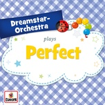 perfect (single) - dreamstar orchestra