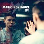 stay (single) - mario novembre