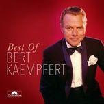 best of - bert kaempfert and his orchestra