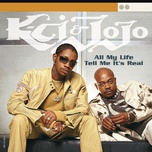 all my life/tell me it's real (ep) - k-ci & jojo