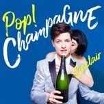 pop! champagne (single) - sinclair