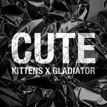 cute (single) - kittens, gladiator