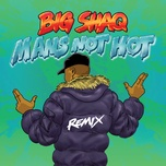 man's not hot (mc mix) (single) - big shaq, lethal bizzle, chip, krept & konan, jme
