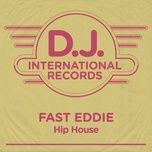hip house (remixes) (single) - fast eddie