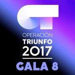 ot gala 8 (operacion triunfo 2017) - v.a