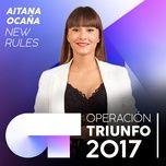 new rules (operacion triunfo 2017) (single) - aitana ocana