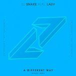 a different way (devault remix) (single) - dj snake, lauv