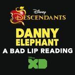 danny elephant (from descendants: a bad lip reading) (single) - bad lip reading