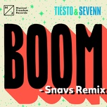 boom (snavs remix) (single) - tiesto, sevenn