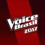 the voice brasil 2017 - v.a