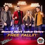 free fallin' (the voice van vlaanderen 2017) (single) - bonni van ounsen, bert lievens, luka cruysberghs, dries de vleminck