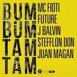 bum bum tam tam (single) - mc fioti, future, j balvin, stefflon don, juan magan