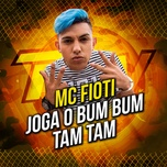 joga o bum bum tam tam (single) - mc fioti