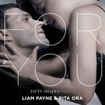 for you (fifty shades freed) (single) - liam payne, rita ora