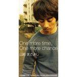 one more time, one more chance (single) - masayoshi yamazaki