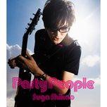party people (single) - suga shikao