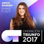 shake it out  (operacion triunfo 2017) (single) - amaia romero
