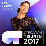 cabaret (operacion triunfo 2017) (single) - ana guerra
